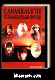 Çanakkale'de Kumandanlar Savaşı