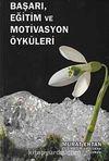 Başarı, Eğitim ve Motivasyon Öyküleri