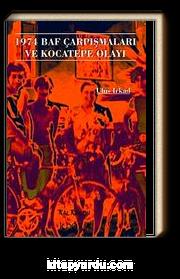 1974 Baf Çarpışmaları ve Kocatepe Olayı