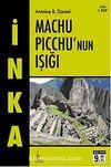 İnka- III Machu Picchu'nun Işığı (Cep Boy)