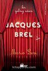 Bir Yalnız Adam Jacques Brel