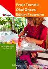 Proje Temelli Okul Öncesi Eğitimi Programı