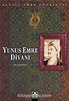 Yunus Emre Divanı (Seçmeler) & Klasik Türk Edebiyatı