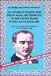Atatürkçü Düşüncede İnsan Hakları İşbirliği ve Bölgesel Barış Panel Konuşmaları