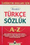 İlköğretim Okulları İçin Renkli Türkçe Sözlük Cep Boy (1. Hamur Karton Kapak)