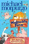 Six Animal Adventures / Mudpuddle Farm