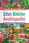 Şifalı Bitkiler Ansiklopedisi & Tedavide Bitkisel Formüller