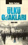 Ülkü Ocakları 1966-1980 (Ciltli)