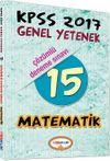 2017 KPSS Genel Yetenek Matematik 15 Çözümlü Deneme Sınavı