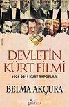 Devletin Kürt Filmi & 1925-2011 Kürt Raporları