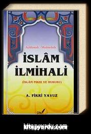Açıklamalı-Muamelatlı İslam İlmihali & (İslam Fıkhı ve Hukuku)