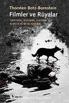 Filmler ve Rüyalar & Tarkovski, Bergman, Sokurov, Kubrick ve Wong Kar-wai