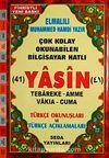 41 Yasin Tebareke Amme Vakıa-Cuma ve Türkçe Okunuşları ve Türkçe Açıklamaları (Rahle Boy Kod:113)