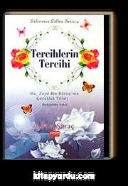Tercihlerin Tercihi & Hz. Zeyd Bin Harise'nin Çocukluk Yılları (Radıyallahu Anha)
