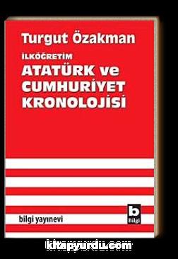 İlköğretim Atatürk ve Cumhuriyet Kronolojisi