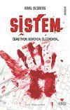 Sistem & Öğreniyor, Büyüyor, Öldürüyor