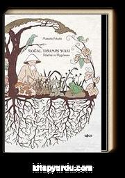 Doğal Tarımın Yolu  - Felsefesi Uygulaması