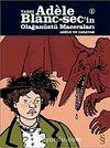 Tardı Adele Blanc-Sec'in Olağanüstü Maceraları-1 & Adale ve Canavarlar