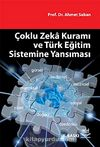 Çoklu Zeka Kuramı ve Türk Eğitim Sistemine Yansıması
