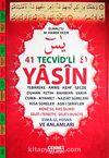 41 Tevcid'li Yasin (Orta Boy Kod:T01)