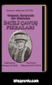 Osmanlı Sarayında Bir Nüktedan İncili Çavuş Fıkraları