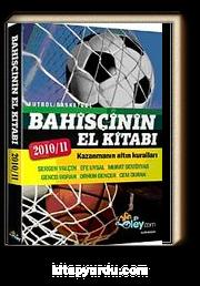 Bahisçinin El Kitabı & Kazanmanın Altın Kuralları 2010/11