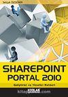 Sharepoint Portal 2010 & Geliştirici ve Yönetici Rehberi