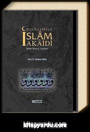 Delilleriyle İslam Akaidi & İslam İnanç Esasları