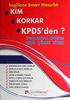 Kim Korkar KPDS'den & İpuçlarıyla KPDS'de Soru Çözme Kitabı / İngilizce Sınav Hazırlık