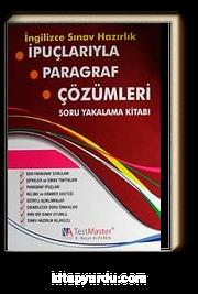 İpuçlarıyla Paragraf Çözümleri Soru Yakalama Kitabı / İngilizce Sınav Hazırlık
