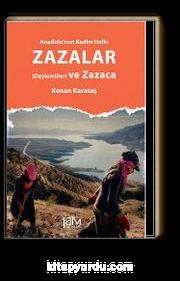 Anadolu'nun Kadim Halkı Zazalar (Deylemliler) ve Zazaca