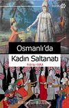Osmanlı'da Kadın Saltanatı