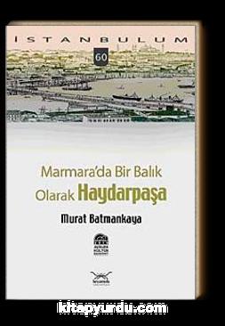 Marmara'da Bir Balık Olarak Haydarpaşa-60