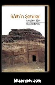 Salih'in Şehirleri & Medain-i Salih