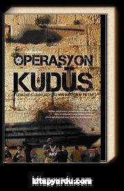 Operasyon Kudüs & Türkiye Cumhuriyeti'nin Kudüs'ü Fethi