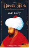 Büyük Türk & İki Denizin Hakimi Fatih Sultan Mehmed