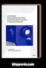 Sunumlarda Görsel Destek Kullanımı: Etkili Powerpoint Tasarımı ve Teknik Özellikleri