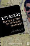 Kerberos & PKK'dan Jitem'e Bir Tetikçinin Anatomisi