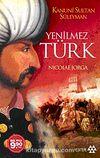 Yenilmez Türk & Kanuni Sultan Süleyman (Cep Boy)