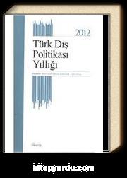 Türk Dış Politikası Yıllığı 2012
