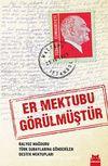 Er Mektubu Görülmüştür & Balyoz Mağduru Türk Subaylarına Gönderilen Destek Mektupları