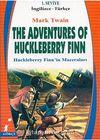 The Adventure Of Huckleberry Finn (Huckleberry Finn'in Maceraları) (İngilizce-Türkçe) 1.Seviye