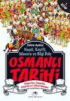 Osmanlı Tarihi -1 & Ertuğrul Bey - Osman Bey - Orhan Bey ve I. Murat Dönemleri