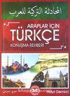 Araplar İçin Türkçe Konuşma Rehberi