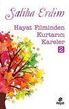 Hayat Filminden Kurtarıcı Kareler-2
