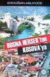 Bosna Hersek'ten Kosava'ya