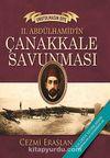 II.Abdülhamid'in Çanakkale Savunması - Unutulmasın Diye