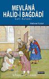 Mevlana Halid-i Bağdadi & Sufi Kelamı