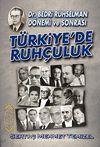 Türkiye'de Ruhçuluk & Dr. Bedri Ruhselman Dönemi ve Sonrası