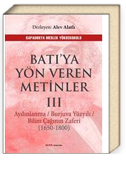 Batı'ya Yön Veren Metinler III & Aydınlanma /Burjuva Yüzyılı / Bilim Çağının Zaferi (1650-1800)